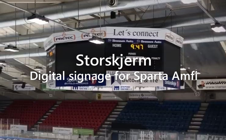 Storskjerm – Digital signage for Sparta Amfi