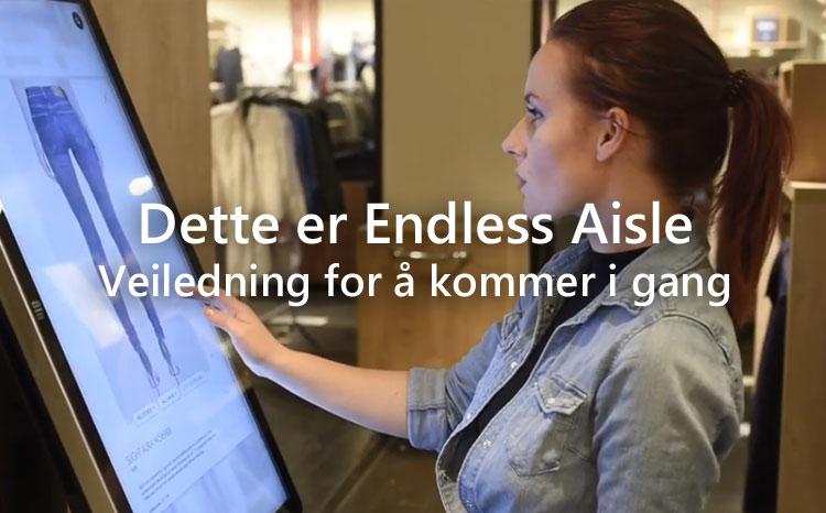Hva er Endless Aisle? Fullsortiment i butikk